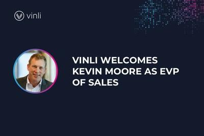 Vinli welcomes Kevin Moore as new EVP of Sales